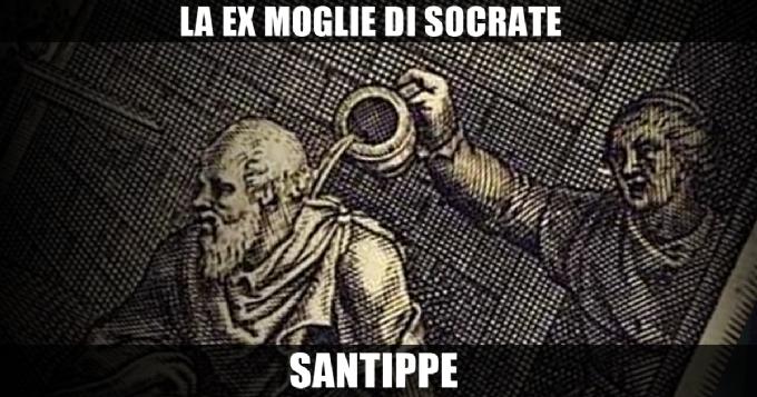 LA MOGLIE DI SOCRATE: SANTIPPE